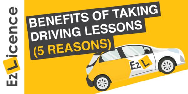 5 Benefits of Taking Driving Lessons