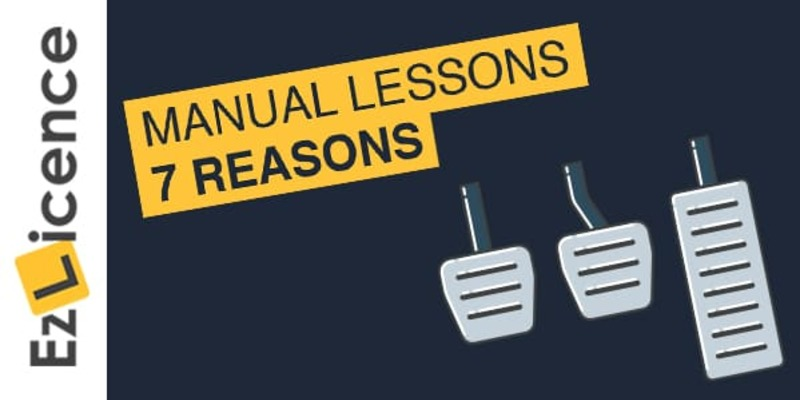7 Reasons to Take Manual Driving Lessons