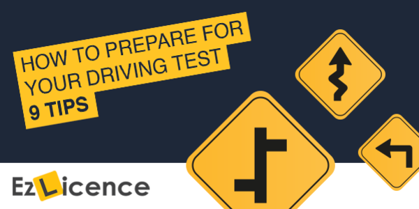 9 Tips On How To Prepare For Your Driving Test