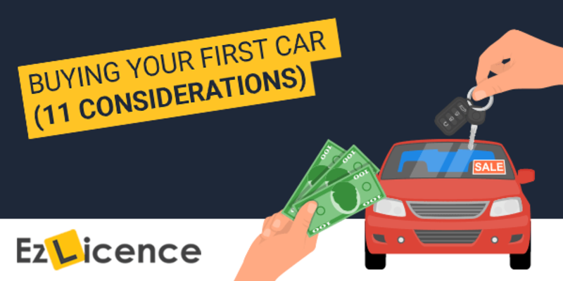 11 Things To Consider When Buying Your First Car