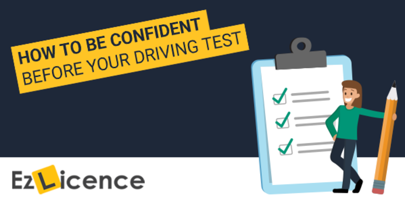 How To Be Confident Before Your Driving Test