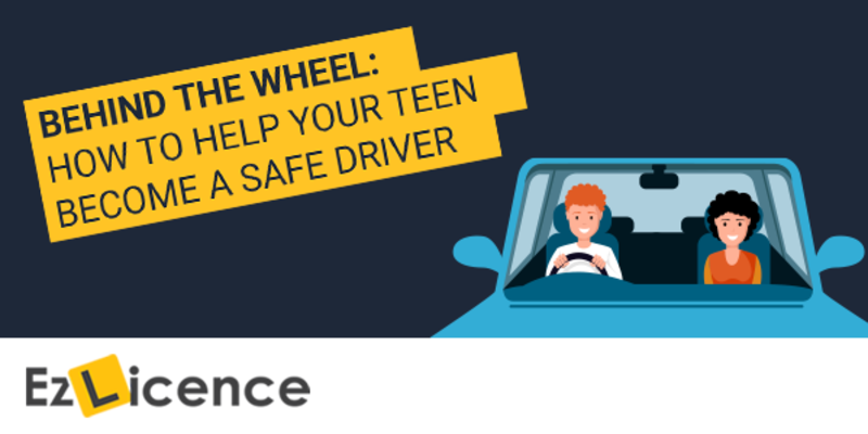Behind the Wheel: How to Help Your Teen Become a Safe Driver