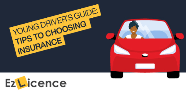 Young Driver's Guide: Tips to Choosing Insurance as a First Time Driver